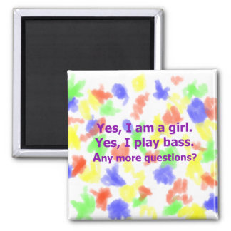 yes I am a girl text only play bass purple Refrigerator Magnets