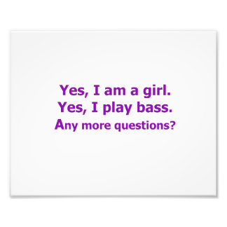yes I am a girl text only play bass purple Photo