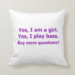 yes I am a girl text only play bass purple Throw Pillow