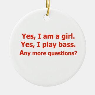yes I am a girl text only play bass red Ornament