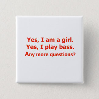 yes I am a girl text only play bass red Pinback Button