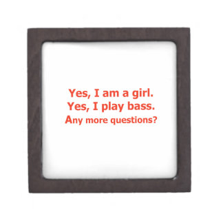 yes I am a girl text only play bass red Premium Keepsake Box