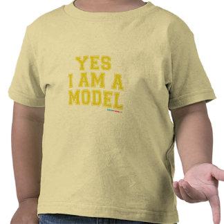 Yes I Am A Model Tshirts