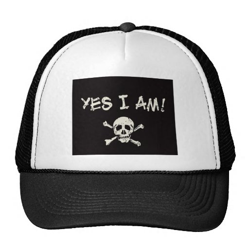 Yes I Am A Pirate Hat