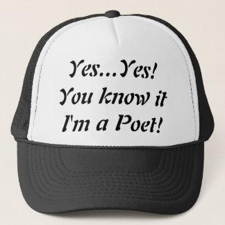Yes I am a Poet Trucker Hat!... Trucker Hat