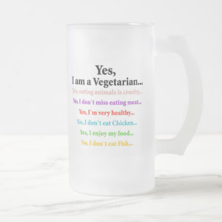 Yes, I am a Vegetarian... Frosted Glass Beer Mug