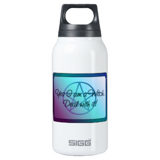 Yes I am a Witch! Deal with it! Insulated Water Bottle