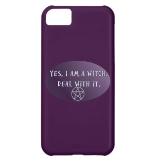 Yes I am a Witch, deal with it! iPhone 5C Case