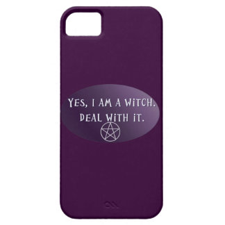 Yes I am a Witch, deal with it! iPhone SE/5/5s Case