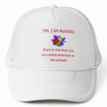 Yes I Am Autistic Hat