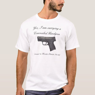 Yes, I am carrying a, Concealed ... T-Shirt