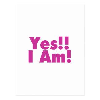 Yes I Am Postcard