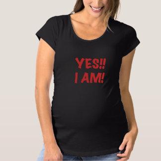 YES I am Pregnant Tshirts