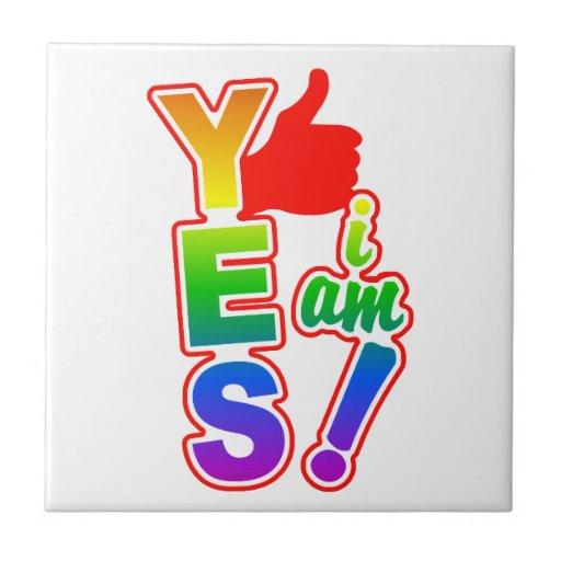 YES I AM tile