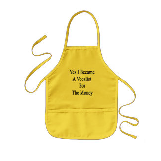 Yes I Became A Vocalist For The Money Kids' Apron