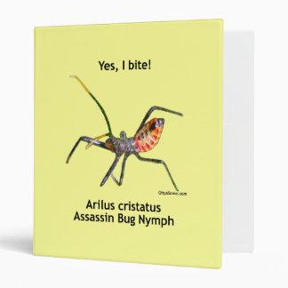 Yes I Bite Assassin Bug 3 Ring Binder
