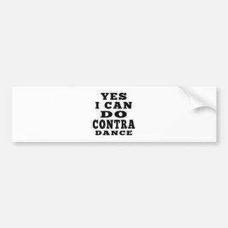 Yes I Can Do CONTRA DANCING Car Bumper Sticker