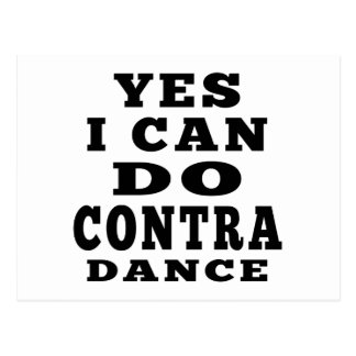 Yes I Can Do CONTRA DANCING Postcard