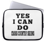Yes I Can Do Cross Country Skiing Computer Sleeves