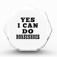 Yes I Can Do Horseshoes Acrylic Award