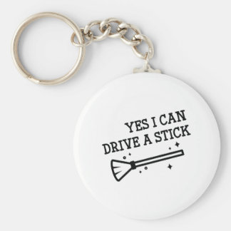 Yes I Can Drive A Stick Basic Round Button Keychain