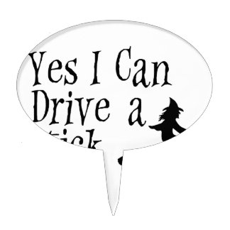 Yes I Can Drive a Stick Cake Topper