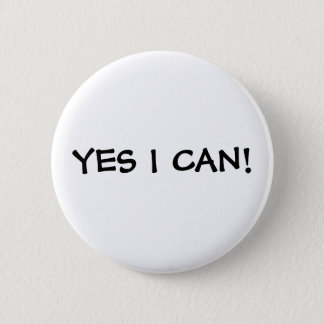 YES I CAN! PINBACK BUTTON