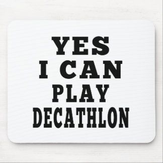Yes I Can Play Decathlon Mouse Pad