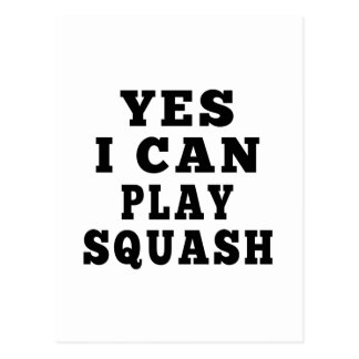Yes I Can Play Squash Post Card
