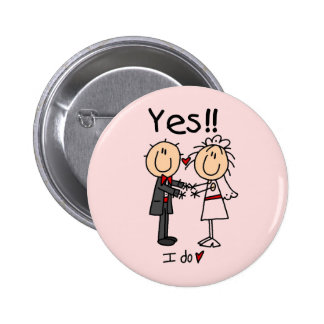 YES I Do Bride and Groom T-shirts and Gifts Pinback Button
