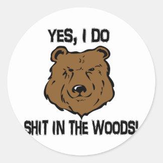 Yes, I do... Classic Round Sticker