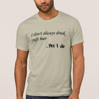 Yes I do Tee Shirt