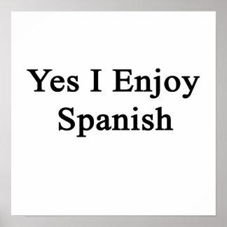 Yes I Enjoy Spanish Print
