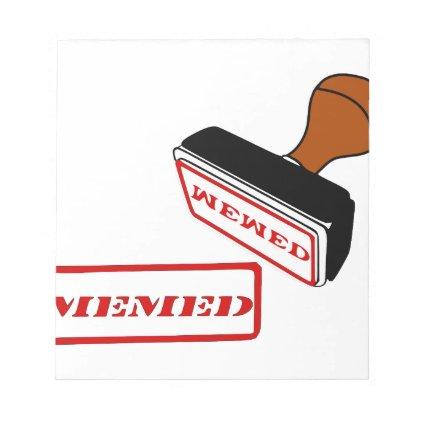 Yes, I got memed, meme,memes Notepad