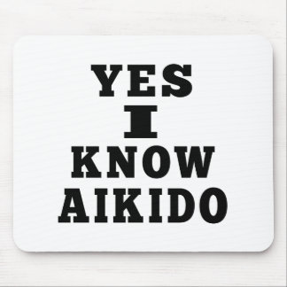 Yes I Know Aikido Mousepads
