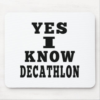 Yes I Know Decathlon Mouse Pad