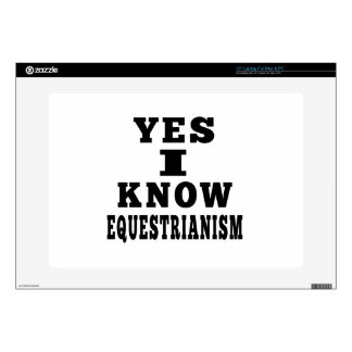 Yes I Know Equestrianism Laptop Skin