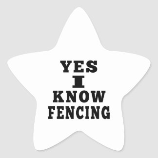 Yes I Know Fencing Star Sticker