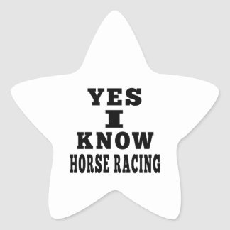 Yes I Know Horse Racing Star Sticker