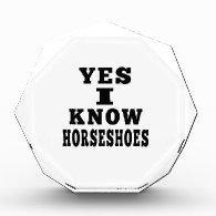 Yes I Know Horseshoes Acrylic Award