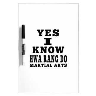 Yes I Know Hwa Rang Do Dry-Erase Whiteboard
