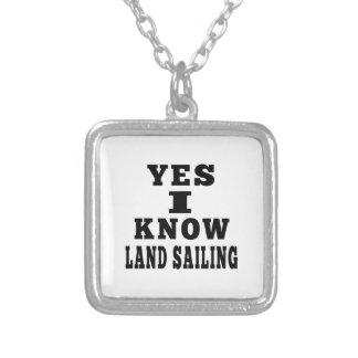 Yes I Know Land Sailing Custom Jewelry