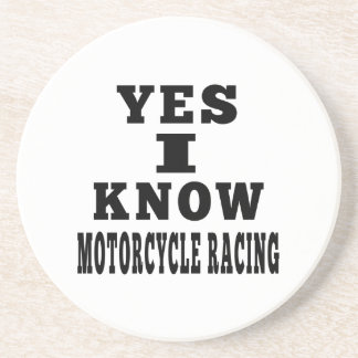 Yes I Know MOTORCYCLE RACING Beverage Coaster
