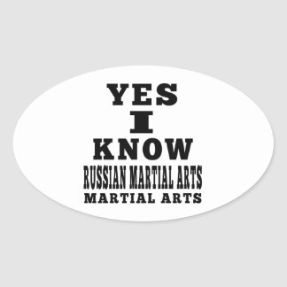 Yes I Know Russian Martial Arts Oval Stickers