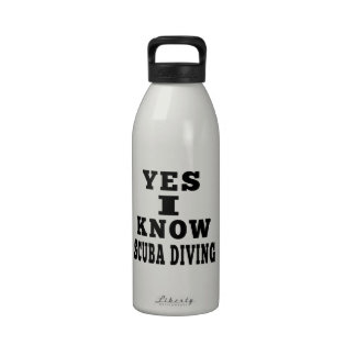 Yes I Know Scuba Diving Water Bottle