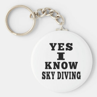 Yes I Know Sky diving Keychains