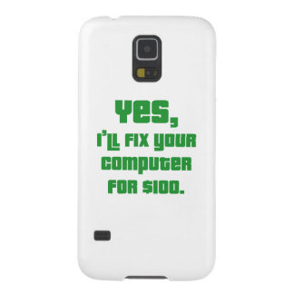 Yes, I'll Fix Your Computer For $100 Galaxy S5 Cover