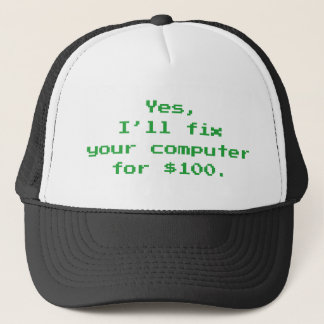 Yes, I'll Fix Your Computer For $100 Trucker Hat