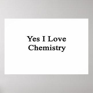 Yes I Love Chemistry Poster