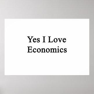 Yes I Love Economics Poster